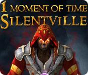 1 Moment of Time: Silentville