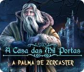 A Casa das Mil Portas 2: A Palma de Zoroaster