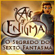 Age of Enigma: O Segredo do Sexto Fantasma