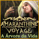 Amaranthine Voyage: A &Aacute;rvore da Vida