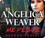 Angelica Weaver: Me Pegue Quando Puder