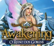 Awakening: O Reino dos Goblins