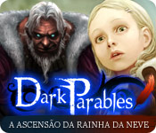Dark Parables: A Ascensão da Rainha da Neve