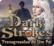 Dark Strokes: Transgressões de Um Pai