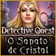 Detective Quest: O Sapato de Cristal