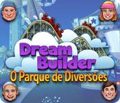 Característica Screenshot Do Jogo Dream Builder: O Parque de Diversões