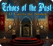 Echoes of the Past: O Castelo das Sombras