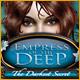 Empress of the Deep: The Darkest Secret