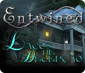 Entwined: Laços de Decepção
