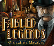 Fabled Legends: O Flautista Macabro