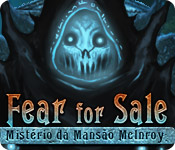 Fear for Sale: O Mistério da Mansão McInroy