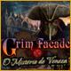 Grim Façade: O Misterio de Veneza