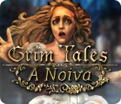 Grim Tales: A Noiva