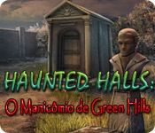 Haunted Halls: O Manicômio de Green Hills