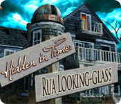 Hidden in Time: Rua Looking-glass