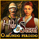 Hide and Secret: O Mundo Perdido