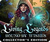 Living Legends: Bound by Wishes Collector's Editio