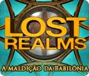 Lost Realms: A maldição da Babilônia