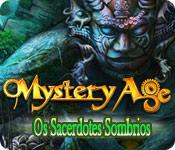 Mystery Age: Os Sacerdotes Sombrios