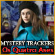 Mystery Trackers: Os Quatro Ases