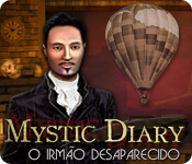 Mystic Diary: O Irm&atilde;o Desaparecido
