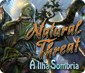Natural Threat: A Ilha Sombria