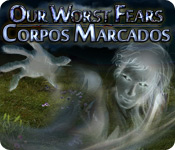 Our Worst Fears: Corpos Marcados