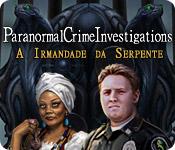 Paranormal Crime Investigations: A Irmandade da Serpente