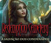 Redemption Cemetery: A Salvação dos Condenados