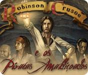Robinson Crusoé e os Piratas Amaldiçoados