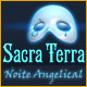 Sacra Terra: Noite Angelical
