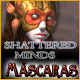 Shattered Minds: M&aacute;scaras 