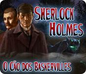 Sherlock Holmes O Cão dos Baskervilles