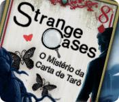 Strange Cases: O Mistério da Carta de Tarô