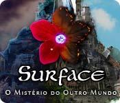Surface: O Mistério do Outro Mundo