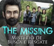 The Missing: Mistério de Busca e Resgate