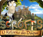 The Scruffs: O Retorno do Duque