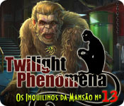 Twilight Phenomena: Os Inquilinos da Mansão nº 13