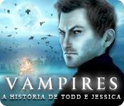 Vampires: A História de Todd e Jessica