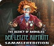 The Agency of Anomalies: Der letzte Auftritt Samml