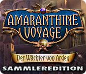 Amaranthine Voyage: Der Wächter von Arden Sammlere