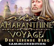 Amaranthine Voyage: Der lebende Berg Sammlereditio