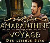 Amaranthine Voyage: Der lebende Berg