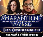 Amaranthine Voyage: Das Obsidianbuch Sammlereditio