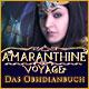Amaranthine Voyage: Das Obsidianbuch