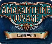 Amaranthine Voyage: Ewiger Winter