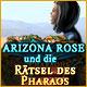 Arizona Rose und die Rätsel des Pharaos