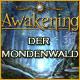 Awakening 2: Der Mondenwald