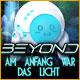 Beyond: Am Anfang war das Licht