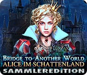 Bridge to Another World: Alice im Schattenland Sam
